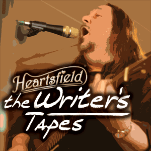 Heartsfield: The Writer's Tapes